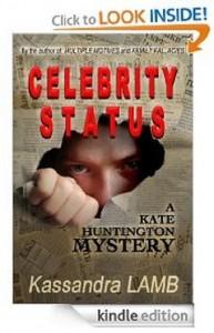 http://www.amazon.com/CELEBRITY-STATUS-Huntington-Mystery-ebook/dp/B009WQ9AMW